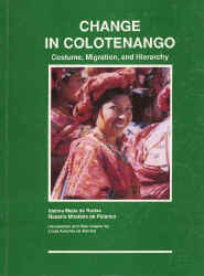 Change in Colotenango, Costume, Migration and Hierarchy.JPG (52077 bytes)