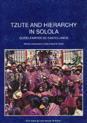 Tzute and Hierarchy in Solola,.JPG (83526 bytes)